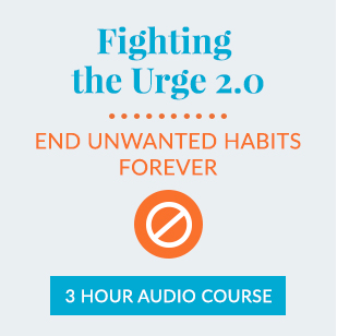 Fighting the Urge 2.0: End Unwanted Habits Forever