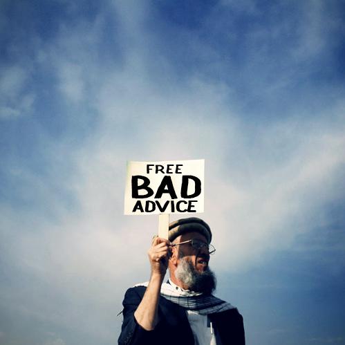bad advice